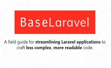 [Книга] BaseLaravel - практическое руководство по оптимизации кода Laravel