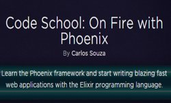 Code School: On Fire with Phoenix