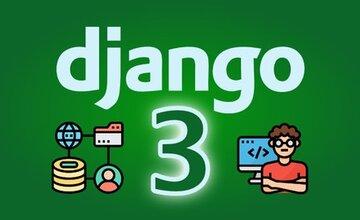 Django 3 - Fullstack веб-сайты с Python для веб-разработки