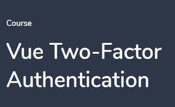 Двухфакторная аутентификация c Vue