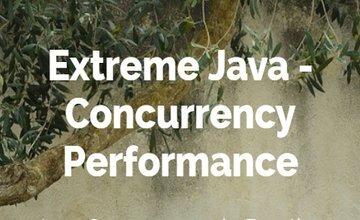 Extreme Java - производительность параллелизма (Java параллелизм на практике)