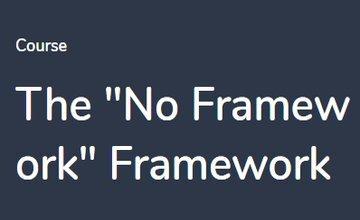 "Фреймворк ""No Framework"""