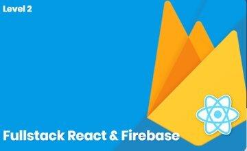 Fullstack React и Firebase