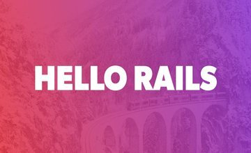 Изучите и поймите Ruby on Rails | Hello Rails