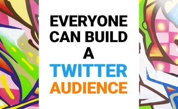 Каждый может создать аудиторию в Твиттере