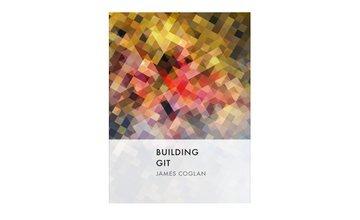 [Книга] Building Git (Строим Git)