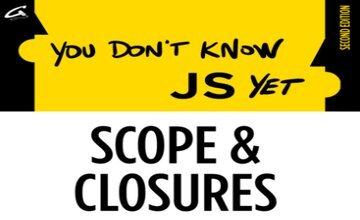 [Книга] Ты пока что не знаешь JS: Области видимости и замыкания