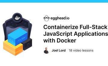 Контейнеризация Full-Stack JavaScript приложений с помощью Docker