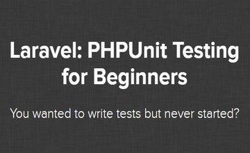 Laravel: PHPUnit тестирование для начинающих