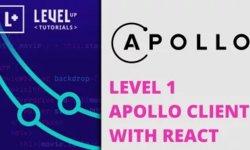 Level 1 Apollo Client c React