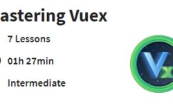 Mastering Vuex