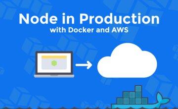 Node в продакшене с использованием Docker и AWS
