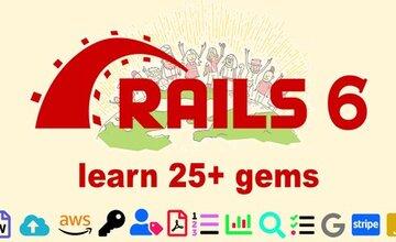 Ruby on Rails 6: изучите 25+ гемов и создайте Startup MVP 2020