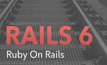 Ruby on Rails 6