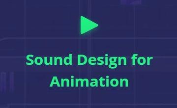 Sound Design для Анимаций