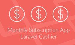 Создайте приложение c ежемесячной подпиской с Laravel Cashier