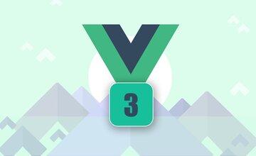 Vue 3 - Полное руководство (включая Router, Vuex, Composition API)