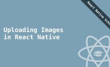 Загрузка изображений в React Native