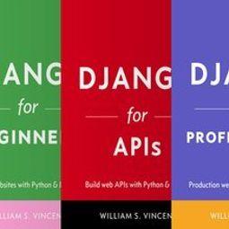 [Книга] Django для начинающих / API / для профессионалов (3 в 1)