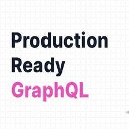[Книга] Готовый к продакшену GraphQL