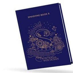 [Книга] Smashing Book 6: Новые рубежи в веб-дизайне