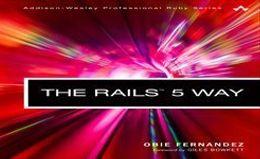 [Книга] [Obie Fernandez] The Rails 5 Way
