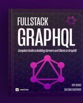 [Книга] Fullstack GraphQL: Полное руководство