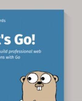 [Книга] Let's Go! Научитесь создавать профессиональные веб-приложения с Golang
