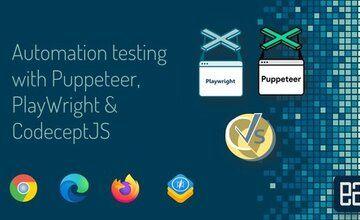 Автоматизированное тестирование c Puppeteer, Playwright и CodeceptJS