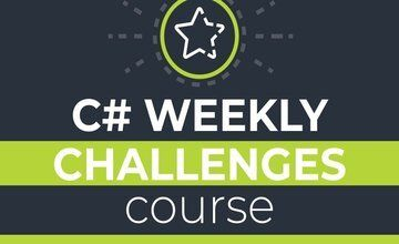 C# Weekly Challenges