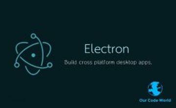 Кросс-платформенные приложения для настольных компьютеров с помощью Electron
