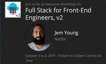 Full Stack for Front-End Engineers, v2