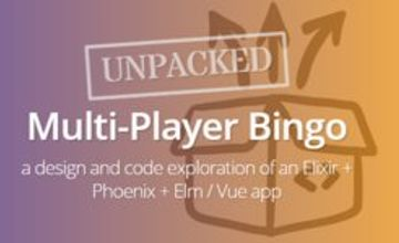 Многопользовательский бинго под капотом (Elixir + Phoenix + Elm / Vue)