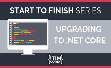 Обновление до .NET Core от начала до конца