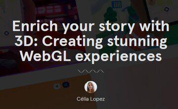 Обогатите свою историю с помощью 3D: Потрясающий опыт с WebGL