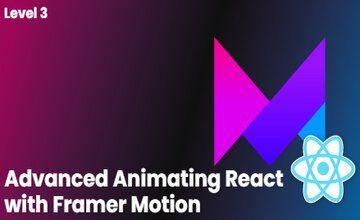 Продвинутая анимация React с Framer Motion
