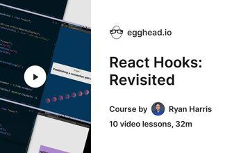 React Hooks: Revisited