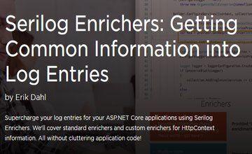 Serilog Enrichers: получение общей информации в записях логов