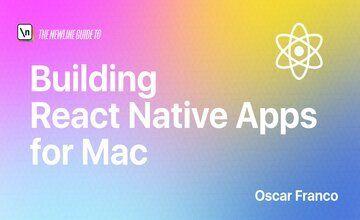 Создание приложений React Native для Mac