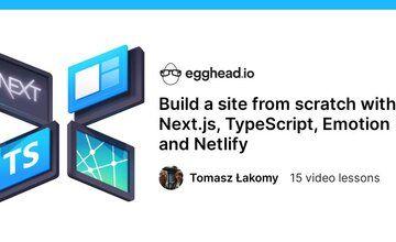 Создайте сайт с нуля с помощью Next.js, TypeScript, Emotion и Netlify