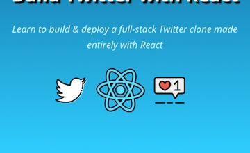 Создайте Twitter с помощью React