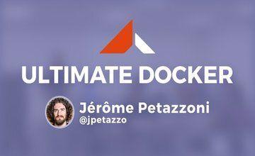 Ultimate Docker