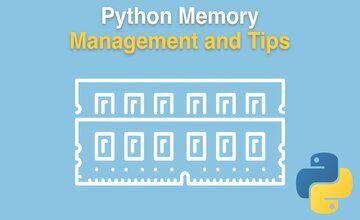 Управления памятью Python + советы