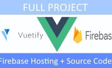 Vue.js + Vuetify + Firebase Project